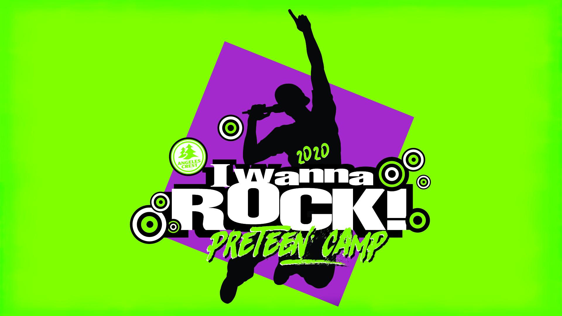 Angeles Crest Preteen Summer I Wanna Rock Theme
